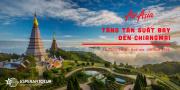 AIR ASIA TĂNG CHUYẾN ĐẾN CHIANGMAI