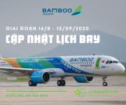 LỊCH BAY CỦA BAMBOO AIRWAYS GIAI ĐOẠN TỪ 16/8 ĐẾN 15/9/2020