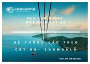 CHỈ MẤT 09 PHÚT ĐỂ ĐẾN VỚI ĐẢO CÁT BÀ VỚI HỆ THỐNG CÁP TREO CỦA SUN WORLD