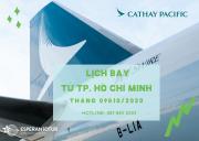 LỊCH BAY DỰ KIẾN TỪ TP. HỒ CHÍ MINH CỦA CATHAY PACIFIC TRONG GIAI ĐOẠN 16/09 - 31/10/2020