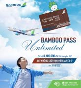 BAMBOO UNLIMITED PASS - THẦN HỘ MỆNH CỦA TÍN ĐỒ MÊ XÊ DỊCH
