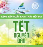 CÙNG BAMBOO AIRWAYS BAY VỀ NHÀ ĐÓN TẾT