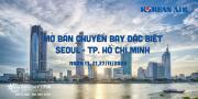 KOREAN AIR MỞ BÁN CÁC CHUYẾN BAY ĐẶC BIỆT TỪ INCHEON VỀ TP. HỒ CHÍ MINH TRONG THÁNG 11/2020