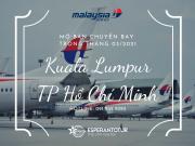 MALAYSIA AIRLINES MỞ BÁN CHUYẾN BAY KUALA LUMPUR - TP HỒ CHÍ MINH TRONG THÁNG 3/2021