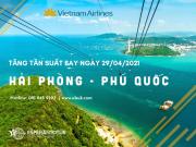 VIETNAM AIRLINES TĂNG TẦN SUẤT ĐƯỜNG BAY HẢI PHÒNG - PHÚ QUỐC NGÀY 29/04/2021