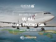 TRẢI NGHIỆM HẠNG THƯƠNG GIA ĐẲNG CẤP VỚI MỨC GIÁ ƯU ĐÃI TỪ QATAR AIRWAYS