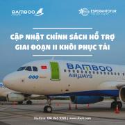 BAMBOO AIRWAYS CẬP NHẬT CHÍNH SÁCH HỖ TRỢ GIAI ĐOẠN II KHÔI PHỤC TẢI
