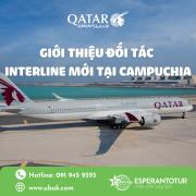 QATAR AIRWAYS GIỚI THIỆU ĐỐI TÁC INTERLINE MỚI TẠI CAMPUCHIA