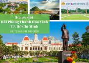 VIETNAM AIRLINES MỞ BÁN GIÁ ƯU ĐÀI GIỮA HẢI PHÒNG/ THANH HÓA/VINH VÀ TP HỒ CHÍ MINH