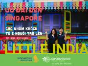 ƯU ĐÃI CHO NHÓM KHÁCH TỪ 2 NGƯỜI TRỞ LÊN ĐẾN SINGAPORE