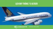 CẬP NHẬT LỊCH BAY THÁNG  07& 08/2020 CỦA SINGAPORE AIRLINES