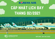 CẬP NHẬT  LỊCH BAY KOREAN AIR THÁNG 02/2021