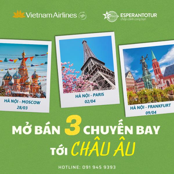 VIETNAM AIRLINES MỞ BÁN 3 CHUYẾN BAY TỚI CHÂU ÂU