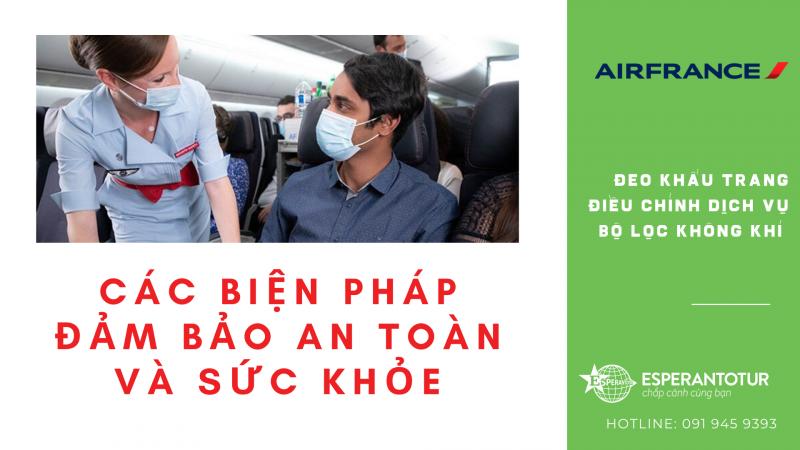 CÁC BIỆN PHÁP ĐẢM BẢO SỨC KHỎE VÀ AN TOÀN CHO HÀNH KHÁCH CỦA AIR FRANCE/KLM