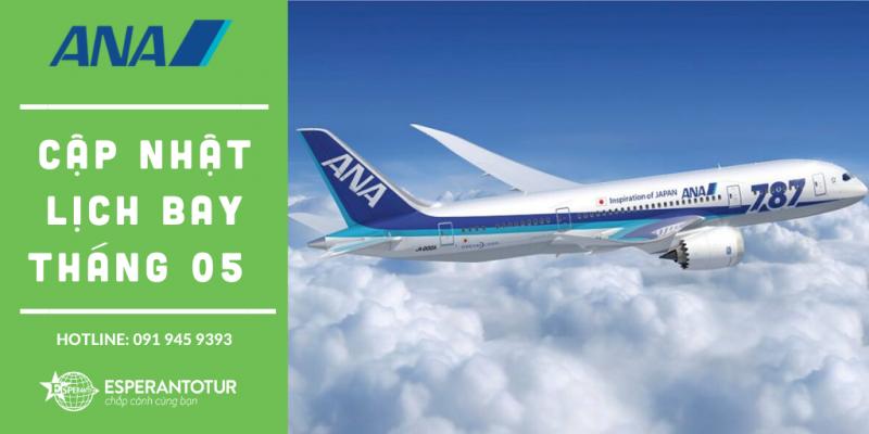 ALL NIPPON AIRWAYS CẬP NHẬT LỊCH BAY THÁNG 05/2020