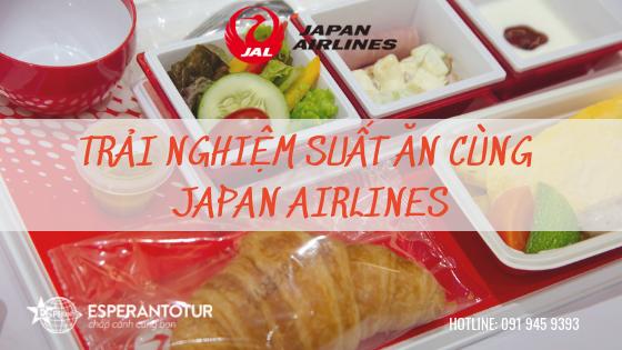 ESPERANTOTUR THAM DỰ TRẢI NGHIỆM SUẤT ĂN CỦA JAPAN AIRLINES