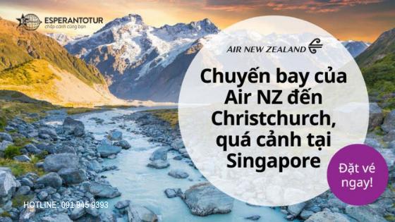 AIR NEW ZEALAND TRIỂN KHAI ĐƯỜNG BAY SINGAPORE - CHRISTCHURCH