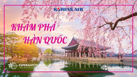 BAY NGAY HÀN QUỐC VỚI KOREAN AIR