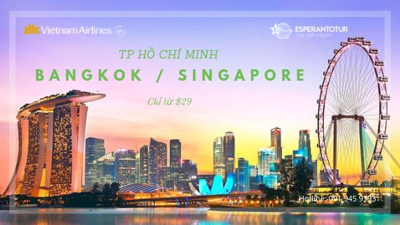 ƯU ĐÃI BAY TỚI SINGAPORE VÀ BANGKOK