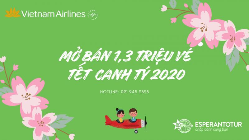 VIETNAM AIRLINES MỞ BÁN VÉ TẾT CANH TÝ 2020