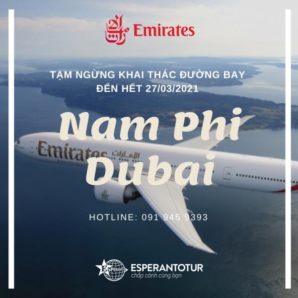 EMIRATES TẠM NGỪNG KHAI THÁC ĐƯỜNG BAY NAM PHI - DUBAI ĐẾN HẾT NGÀY 27/03/2021