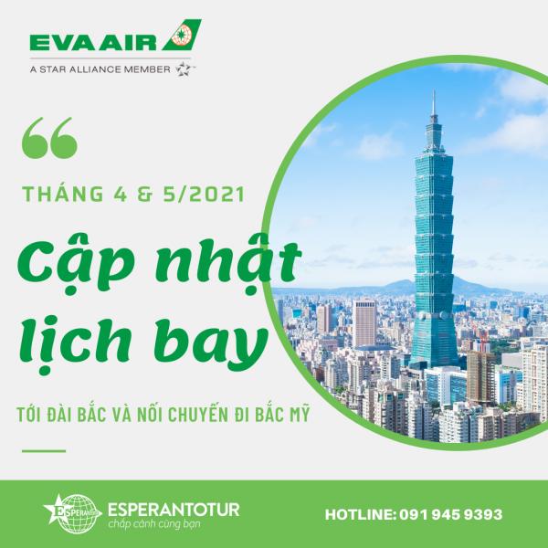 EVA AIRWAYS CẬP NHẬT LỊCH BAY THÁNG 4 - 5/2021