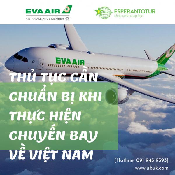 EVA AIRWAYS CẬP NHẬT THÔNG BÁO THỦ TỤC CẦN CHUẨN BỊ KHI THỰC HIỆN CHUYẾN BAY VỀ VIỆT NAM