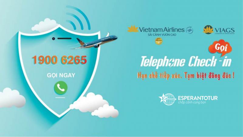 VIETNAM AIRLINES - TELEPHONE CHECK-IN DỄ DÀNG - CHUYẾN BAY AN TOÀN - HOTLINE 1900 6265