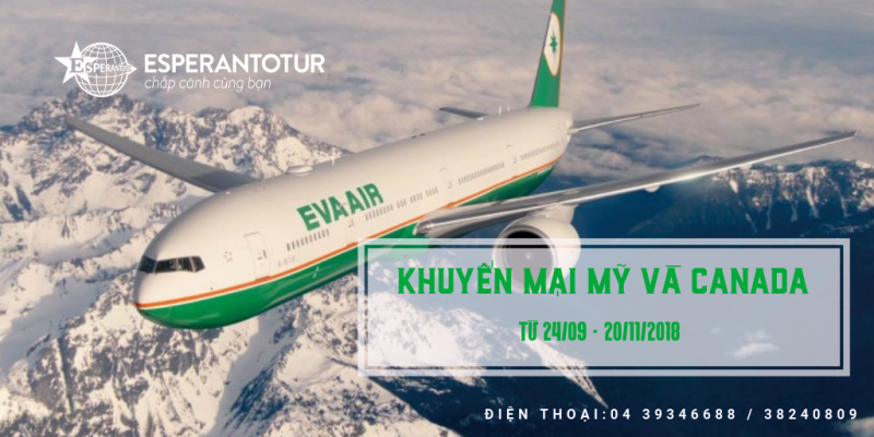 EVA AIRWAYS KHUYẾN MẠI TỚI MỸ VÀ CANADA