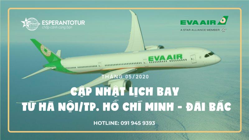 EVA AIR CẬP NHẬT LỊCH BAY TỪ HÀ NỘI/ TP. HỒ CHÍ MINH TRONG THÁNG 05/2020