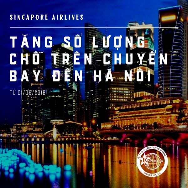 Singapore Airlines tăng số lượng chỗ trên chuyến bay đến Hà Nội