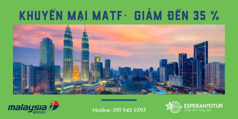 KHUYẾN MẠI MATF CỦA MALAYSIA AIRLINES GIẢM ĐẾM 35 %