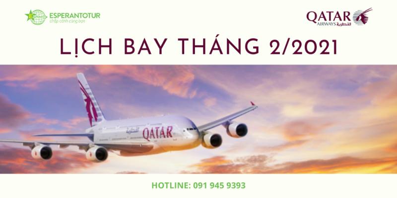 QATAR AIRWAYS THÔNG BÁO LỊCH KHAI THÁC THÁNG 2/2021