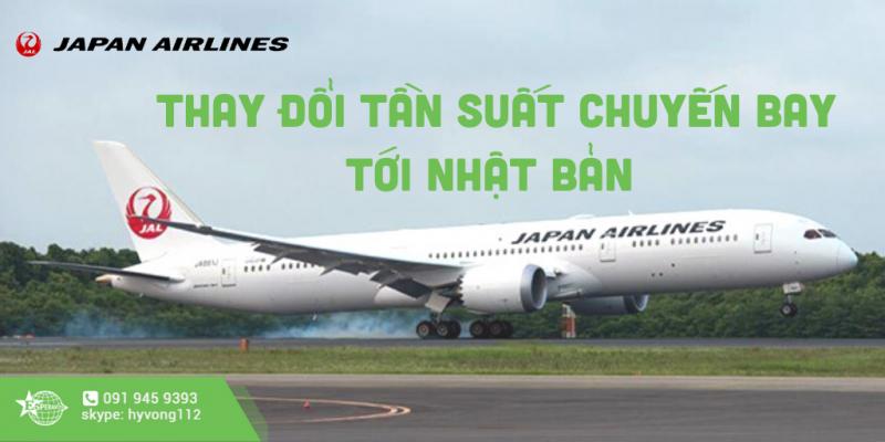 JAPAN AIRLINES TRIỂN KHAI THAY ĐỔI TẦN SUẤT CHUYẾN BAY ĐẾN NHẬT BẢN
