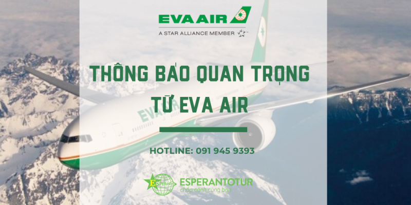 THÔNG BÁO QUAN TRỌNG TỪ EVA AIRWAYS