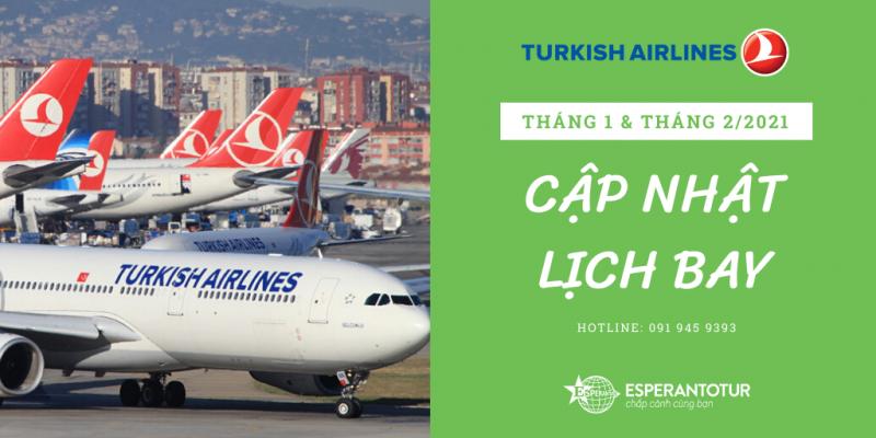 TURKISH AIRLINES CẬP NHẬT LỊCH BAY THÁNG 1 & THÁNG 2/2021