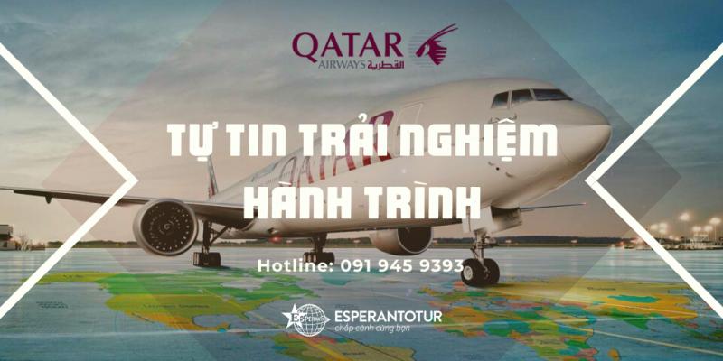 TỰ TIN CHỌN HÀNH TRÌNH CÙNG QATAR AIRWAYS