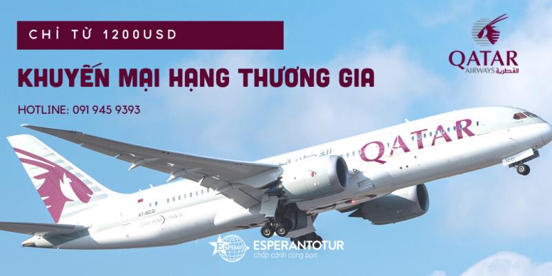QATAR AIRWAYS KHUYẾN MẠI HẠNG THƯƠNG GIA