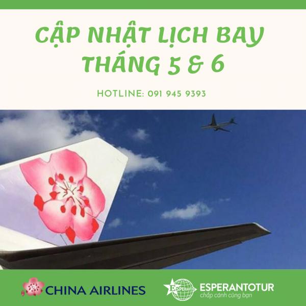 CHINA AIRLINES CẬP NHẬT LỊCH BAY THÁNG 5 VÀ THÁNG 06/2020