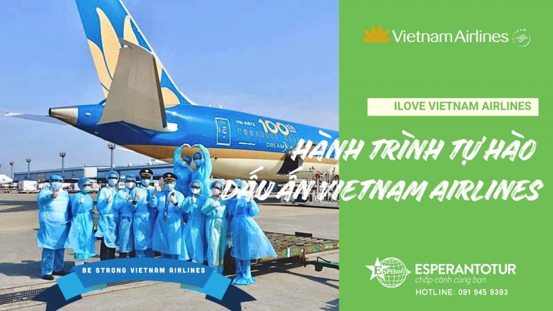 HÀNH TRÌNH TỰ HÀO – DẤU ẤN VIETNAM AIRLINES