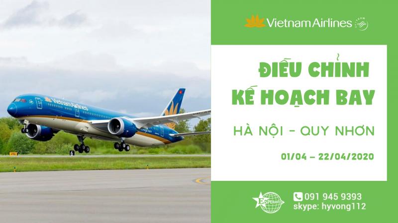 VIETNAM AIRLINES HUỶ CHUYẾN BAY HÀ NỘI - QUY NHƠN VN1621 GIAI ĐOẠN 01/04/2020 ĐẾN 22/04/2020