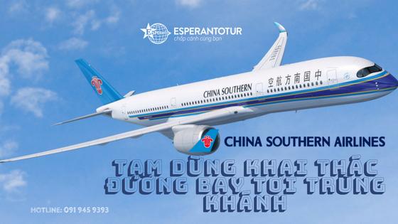 China Southern Airlines tạm dừng khai thác tuyến bay giữa Hà Nội và Trùng Khánh