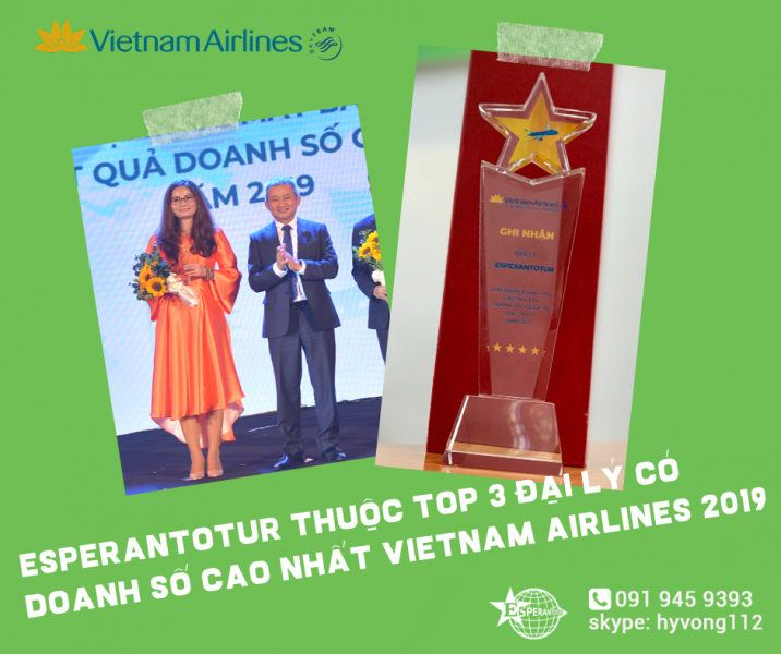 ESPERANTOTUR ĐƯỢC VINH DANH TOP BA ĐẠI LÝ CÓ DOANH SỐ CAO CỦA VIETNAM AIRLINES 2019