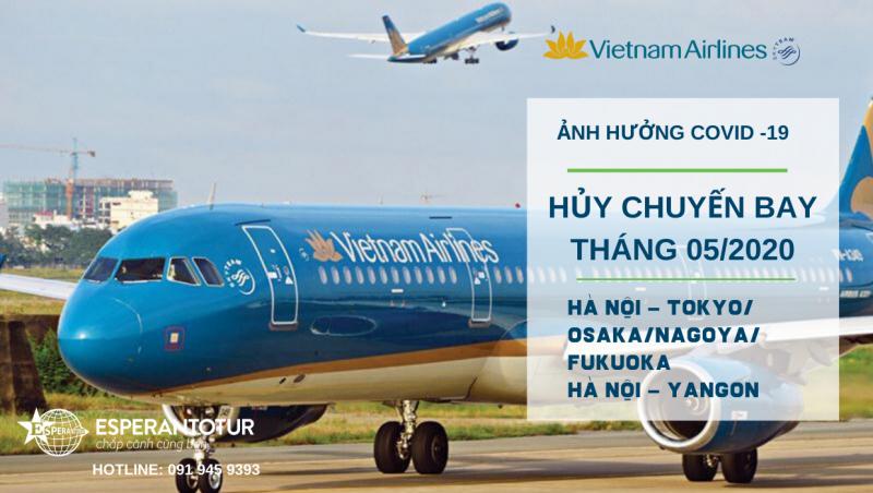 VIETNAM AIRLINES HỦY CHUYẾN BAY HÀ NỘI - NHẬT BẢN, HÀ NỘ -YANGON TRONG THÁNG 05/2020