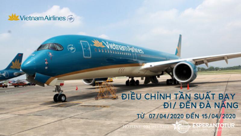 VIETNAM AIRLINES ĐIỀU CHỈNH TẦN SUẤT CÁC CHUYẾN BAY ĐẾN/ĐI TỪ ĐÀ NẴNG