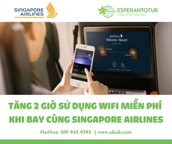 TẶNG 2 GIỜ SỬ DỤNG WIFI MIỄN PHÍ KHI BAY CÙNG SINGAPORE AIRLINES