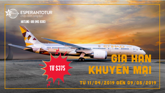 ETHIHAD AIRWAYS GIA HẠN GIÁ KHUYẾN MẠI