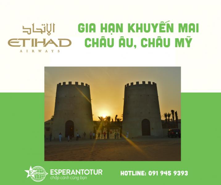 ETHIHAD AIRWAYS GIA HẠN KHUYẾN MẠI ĐẶC BIỆT ĐẾN CHÂU ÂU, BẮC MỸ