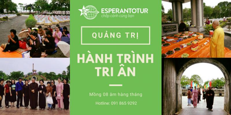 Hành trình tri ân tìm về Quảng Trị cùng Esperantotur