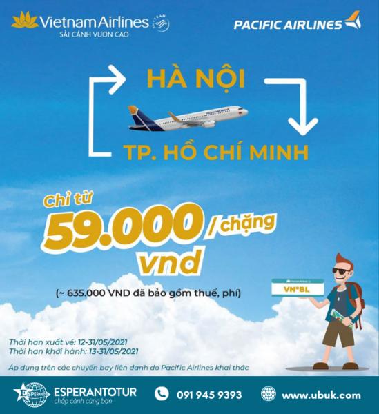 CHỈ TỪ 59K BAY NGAY HÀ NỘI - TP HỒ CHÍ MINH CÙNG PACIFIC AIRLINES